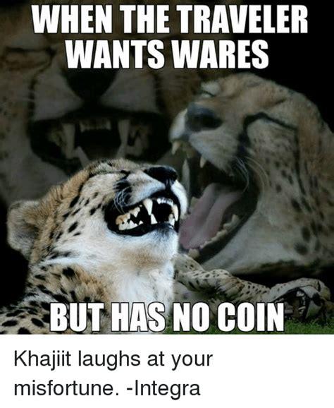 Khajiit Meme - khajiit meme 28 images very demotivational funny