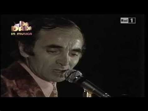ed io tra di voi testo charles aznavour canta quot e io fra di voi quot rarissimo a