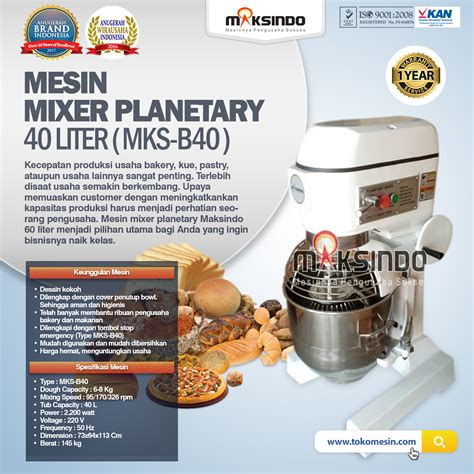 Mixer Roti 3 Liter jual mesin mixer planetary 40 liter mks b40 di tangerang