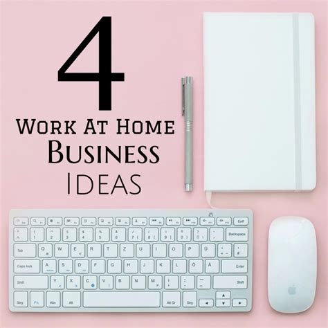 4 great ideas for starting a work from home business