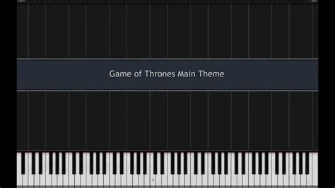 tutorial piano game of thrones game of thrones main theme piano tutorial synthesia