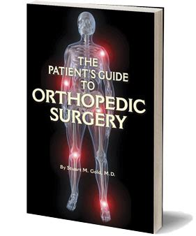 an insider s guide to orthopedic surgery a physical therapist shares the to a better recovery books about the patient s guide to orthopedic surgery