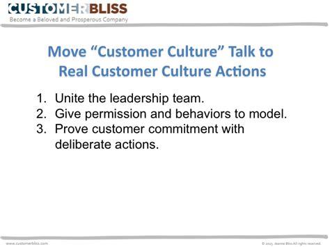 move quot customer culture quot talk to real customer culture actions customer bliss