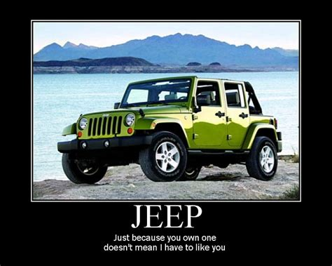 Make Your Own Jeep Make Your Own Motivational Posters Jeep Forum
