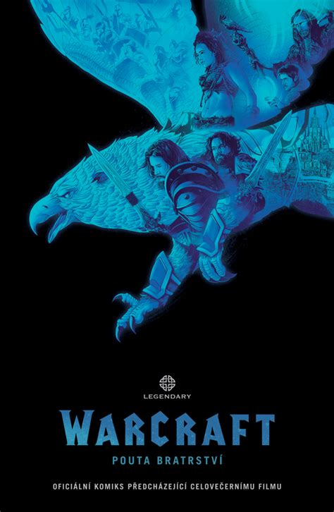 warcraft bonds of brotherhood legendary warcraft pouta bratrstv comicsdb