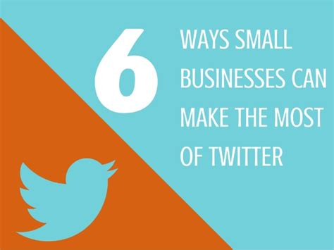 how to make the most of small business week 28 images 6 ways small businesses can make the most of twitter