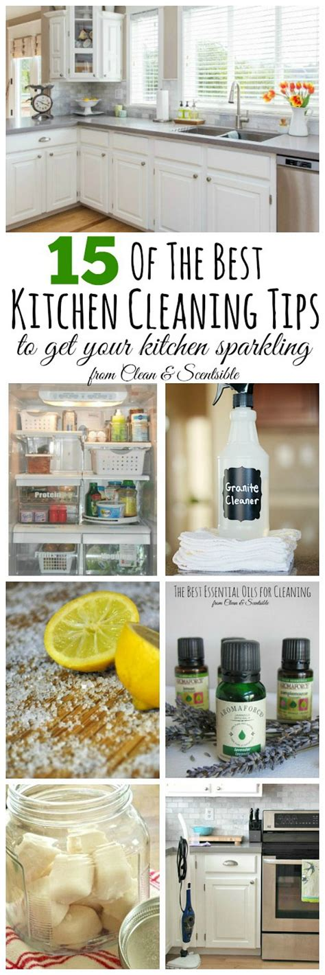 kitchen cleaning tips the best cleaning tips of 2015 clean and scentsible