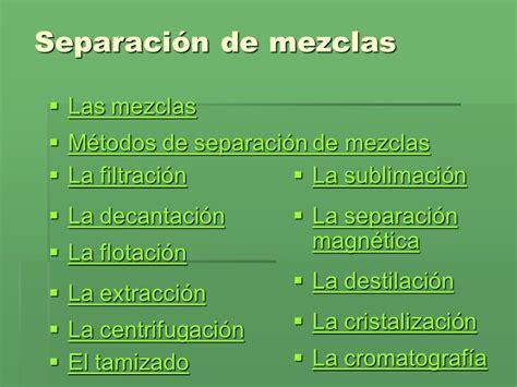 m 233 todos de elocuci 243 n tipos de p 225 rrafos ppt video online propiedades y metodos de separacion de mezclas separaci