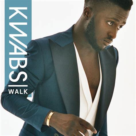 a okwabs walk lyrics a kwabs walk fifa 15 soundtrack song lyrics below