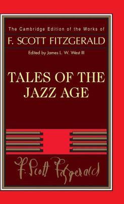 Tales Of The Jazz Age by Tales Of The Jazz Age By F Fitzgerald