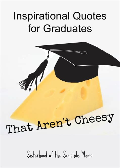inspirational quotes  graduates  arent cheesy  ojays mom  card sentiments