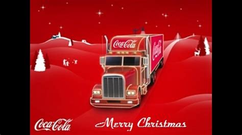 coca cola truck merry christmas happy xmas  youtube