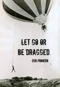 Quotes About Getting Out Of Your Comfort Zone Let Go Every Now And Zen Chicken Nuggets Of Wisdom