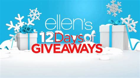 What Is The 12 Days Of Giveaways Ellen - ellen 12 days of giveaways 2016 enter at ellentv com win