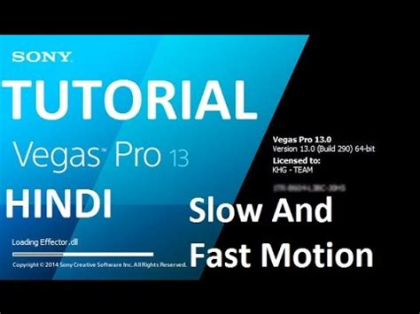 vegas pro tutorial in hindi sony vegas pro 13 slow fast motion effect in hindi