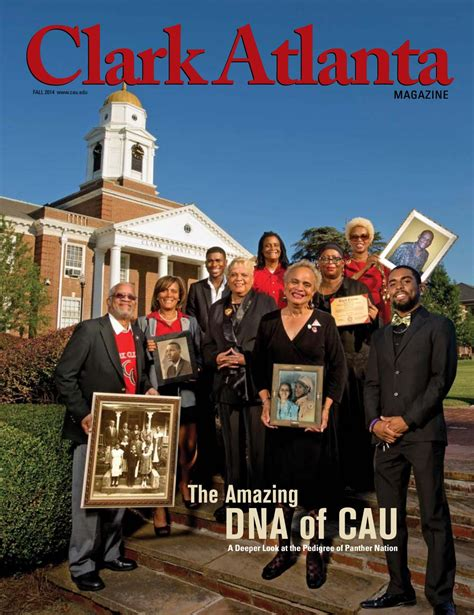 Clark Atlanta Jr Mba Program by Clark Atlanta Magazine Fall 2014 By Clark