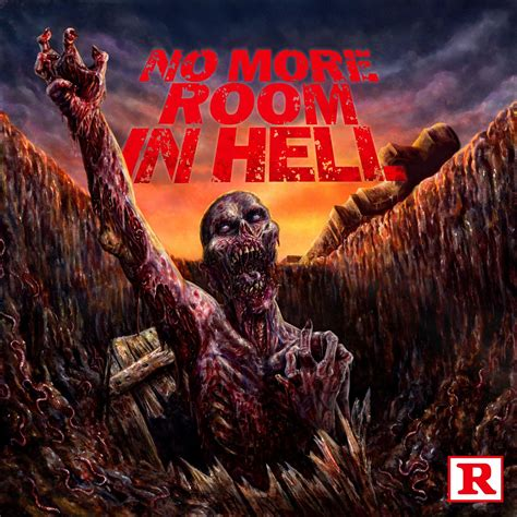 No Room In Hell by Rituals Necromutilator Cretin No More Room In