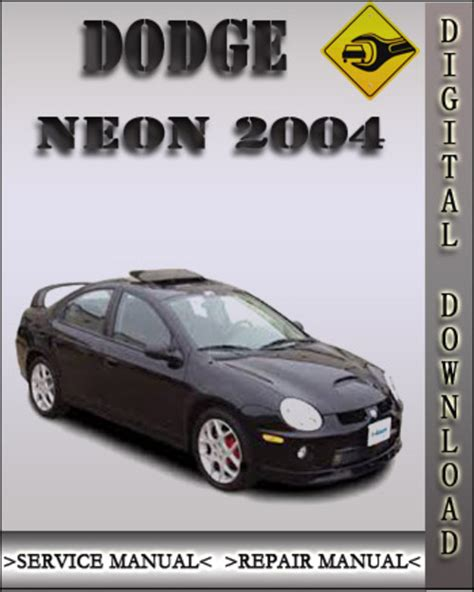 service repair manual free download 2004 dodge neon free book repair manuals service manual repair manual 2004 dodge neon free 2004 dodge neon srt 4 repair shop manual