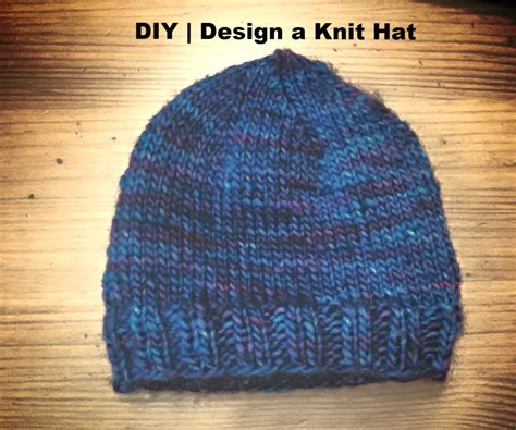 how to design a knitted hat diy knit a hat without a pattern basic design made