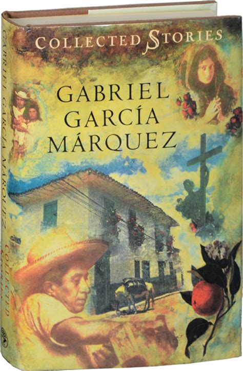collected stories collected stories gabriel garcia marquez first edition