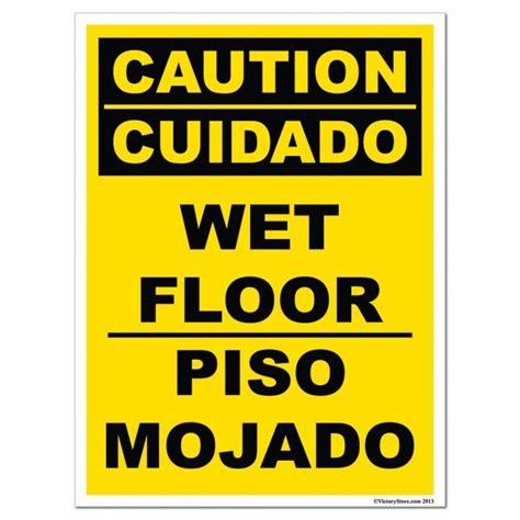 floor in spanish wet floor sign in spanish gurus floor
