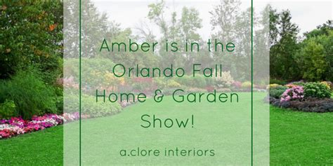 Orlando Fall Home And Garden Show - a clore interiors archives page 16 of 122 a clore interiors