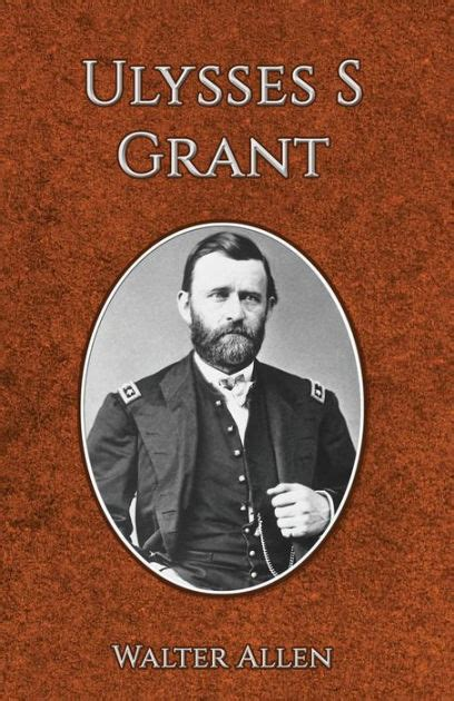 libro ulysses the original ulysses s grant original illustrations and text by