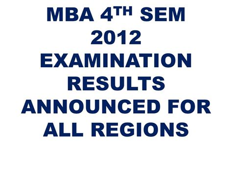 Mba Sem Result by Vtu Mba Iv Semester Results Announced For All Region Of