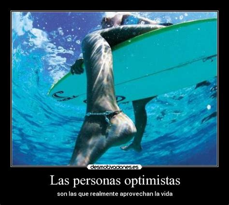 imagenes personas optimistas las personas optimistas desmotivaciones