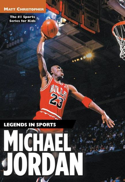 michael jordan biography free ebook michael jordan legends in sports by matt christopher