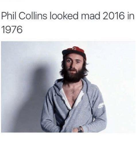 Phil Collins Meme - 25 best memes about phil collins phil collins memes