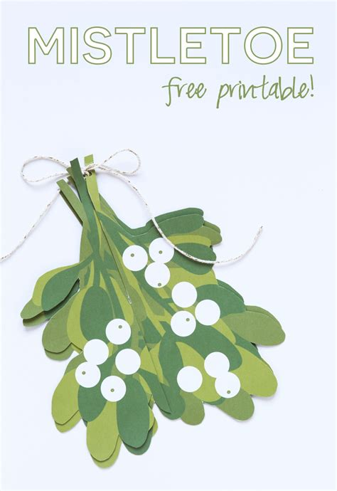 How To Make Mistletoe Out Of Paper - mistletoe free printable i nap time