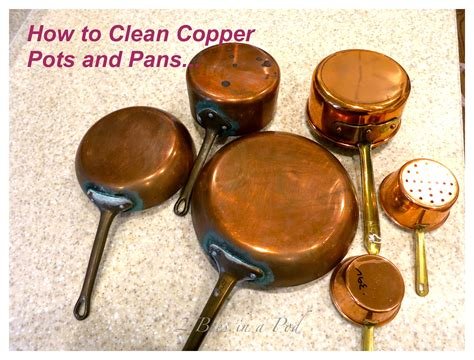 how to clean copper pots and pans 2 bees in a pod