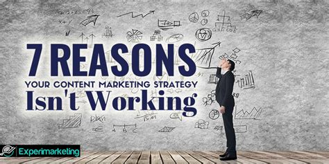 7 Reasons To Your Just The Way It Is by 7 Reasons Your Content Marketing Strategy Isn T Working