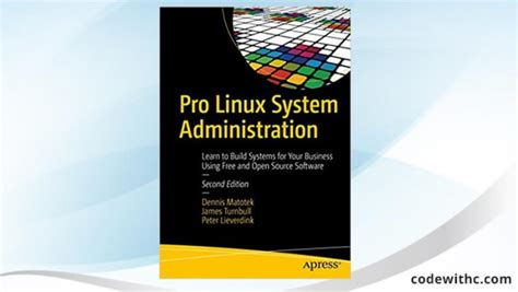 tutorial on linux system administration pro linux system administration learn to build systems