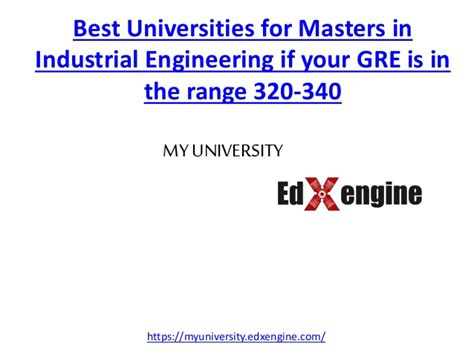 Mba Ms Industrial Eng by Best Universities For Ms In Industrial Engineering With