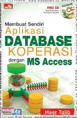 Membangun Aplikasi Stok Inventori Dengan Ms Access Cd bukukita membuat sendiri aplikasi database koperasi dengan ms access
