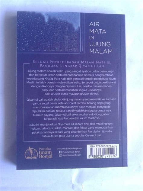 Buku Wacana Islam Jernihnya Mata Air Islam buku air mata di ujung malam potret ibadah nabi dan para salaf