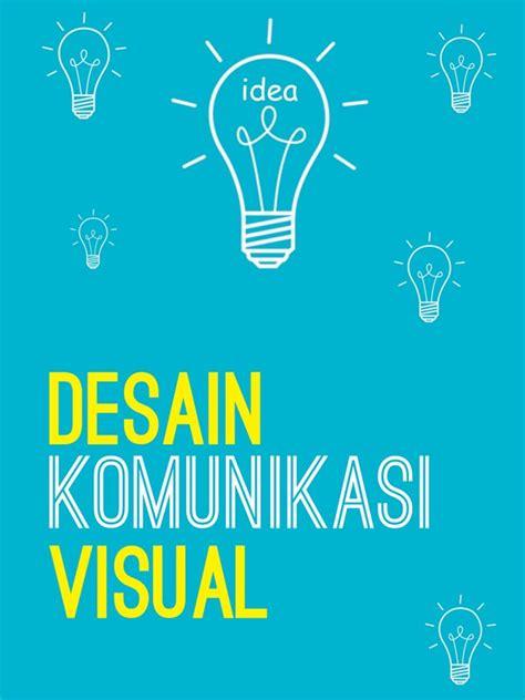 lingkup desain komunikasi visual pelatihan desain komunikasi visual 2016 technophoria