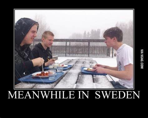 Sweden Meme - best meanwhile in sweden memes