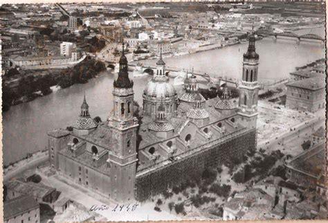imagenes antiguas zaragoza fotos zaragoza antigua rafael castillejo zaragoza zaragoza