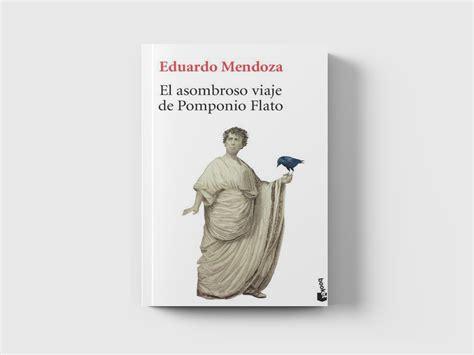 libro el asombroso viaje de el asombroso viaje de pomponio flato libros que importan