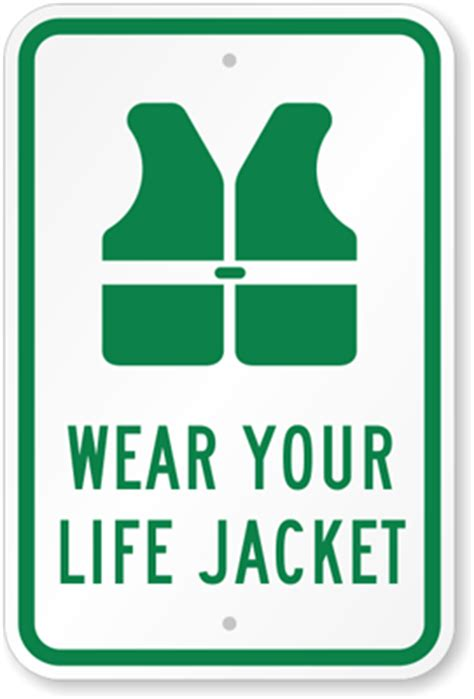 legend boats life jackets wear your life jacket sign beach sign sku k 5249