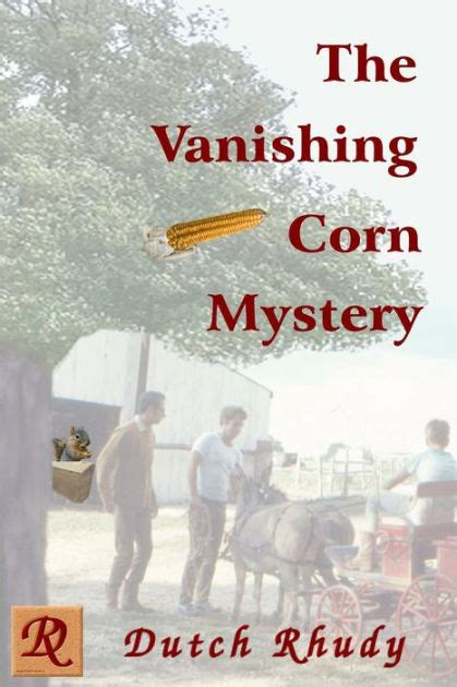 libro the vanishing the vanishing corn mystery short stories 4 by dutch rhudy nook book ebook barnes noble 174