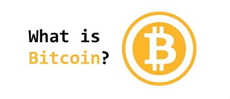 what is what is bitcoin