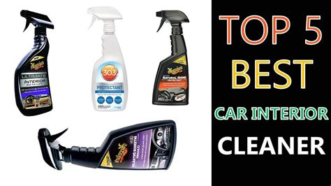 Best Product To Clean Car Upholstery by Best Car Interior Cleaner