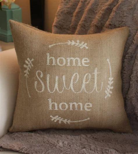 sweet home best pillow home sweet home burlap pillow brown pinterest burlap