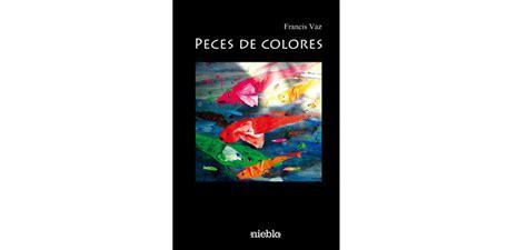 libreria saltes presentaci 243 n peces de colores francis vaz editorial