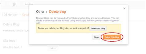 blogger delete blog how to delete a blogger blog permanently 101helper