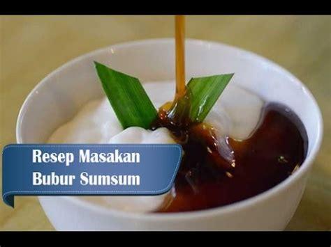 cara membuat bubur sumsum kuah gula merah resep dan cara membuat bubur sumsum gula merah youtube